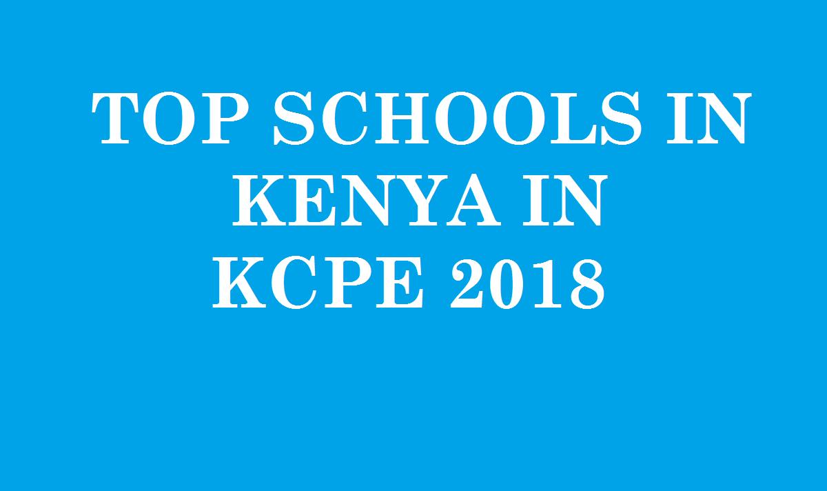 Top Schools In Kenya KCPE 2018