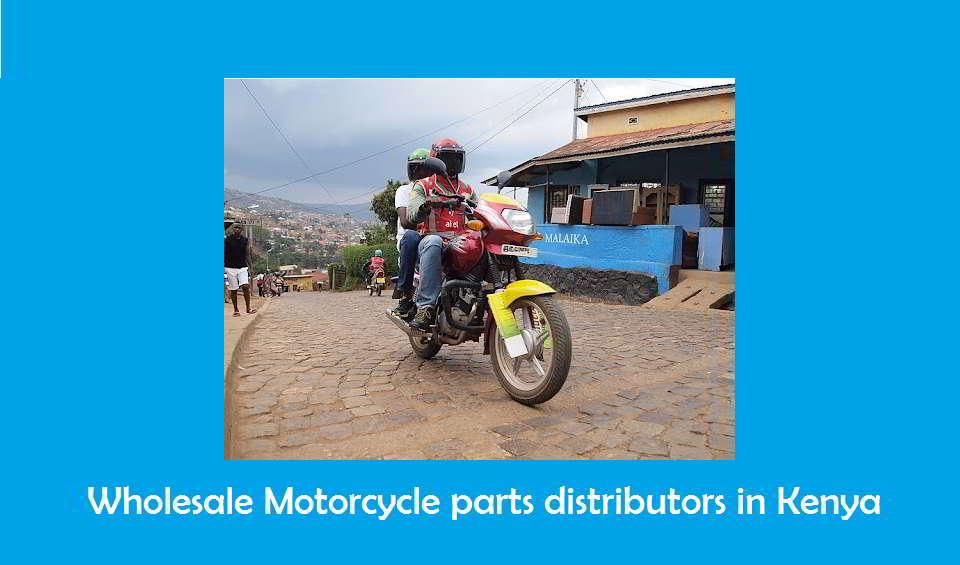 Wholesale Motorcycle Parts Distributors In Kenya